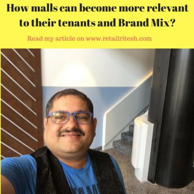 How malls can become more relevant to their tenants and Brand Mix?